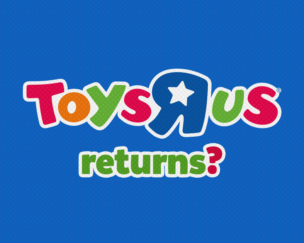 5 simple ideas to reboot the Toys R Us brand - Carl Waldron