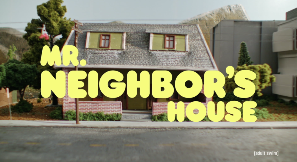 Mr. Neighbor's House