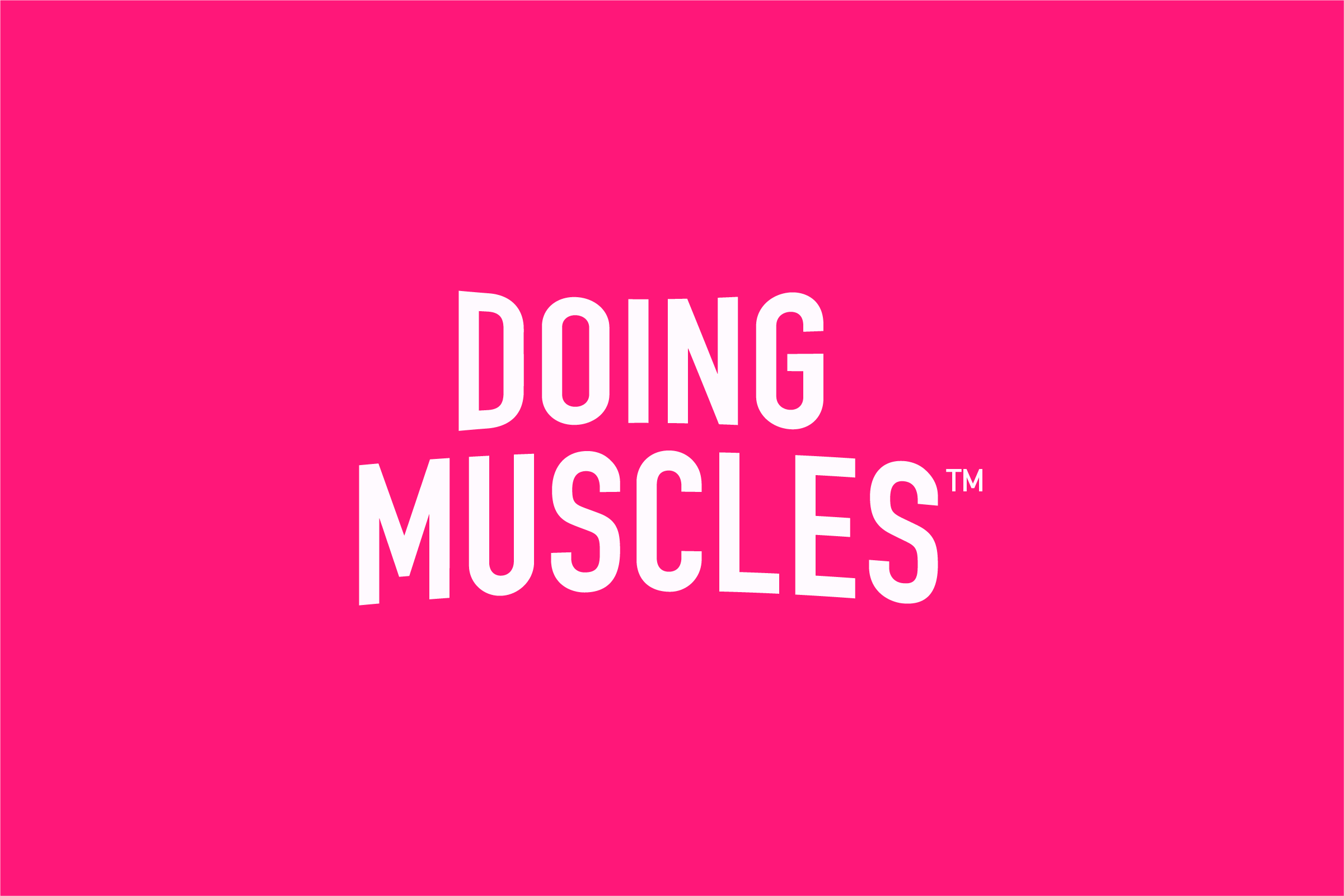 Doing Muscles - Doing LLC